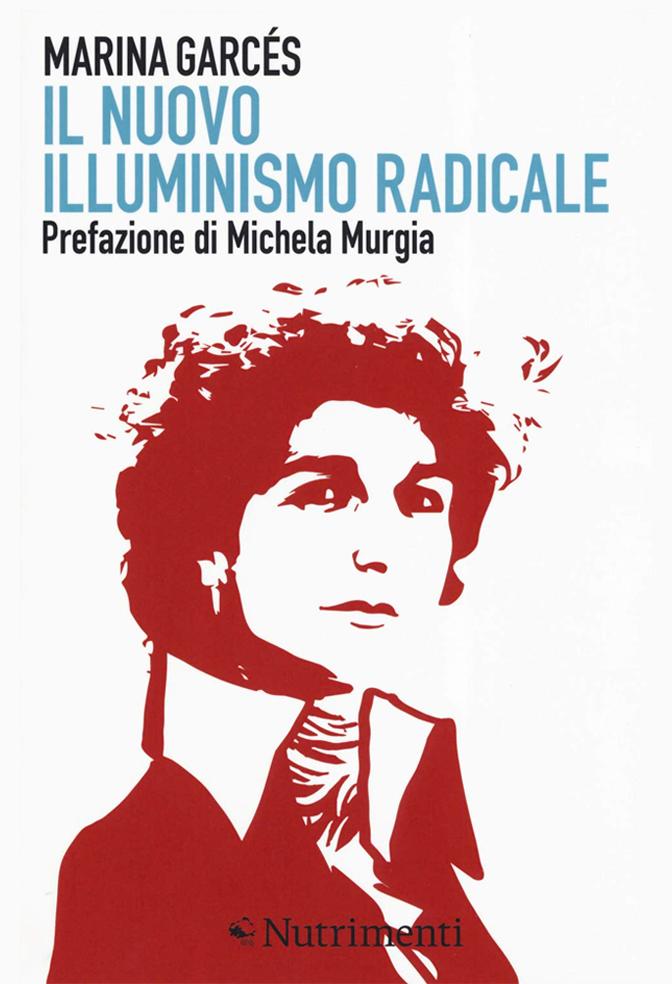 Il nuovo illuminismo radicale
