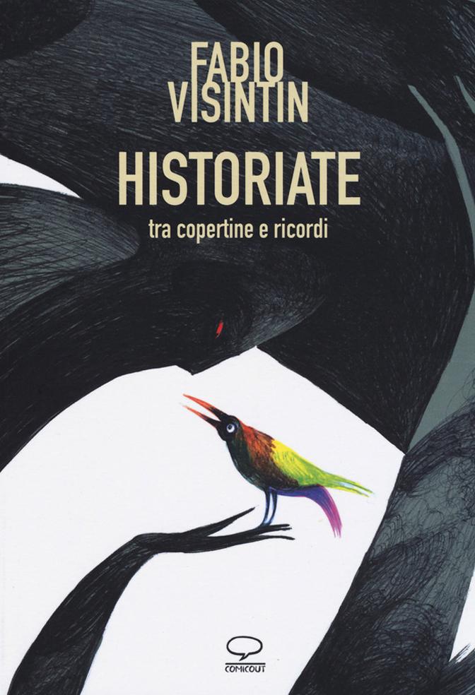 Historiate. Tra copertine e ricordi